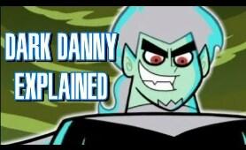 Danny Phantom: Dark Danny EXPLAINED